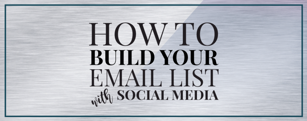 build-your-list-with-social-media-featured
