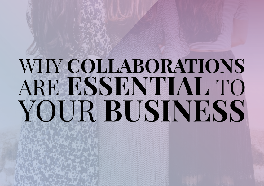 Why Collaborations Are Essential for Your Business