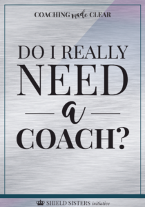 Do I really need a coach? Find out in this #blog post from the Shield Sisters Initiative!