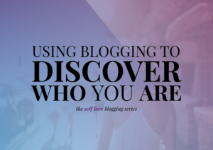 Using Blogging to Discover Who You Are