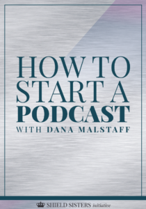How to start a podcast with Dana Malstaff of Boss Moms