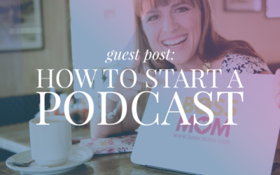 How to Start a Podcast with Dana Malstaff