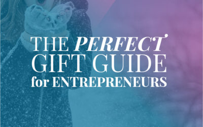 The Perfect Gift Guide for Entrepreneurs