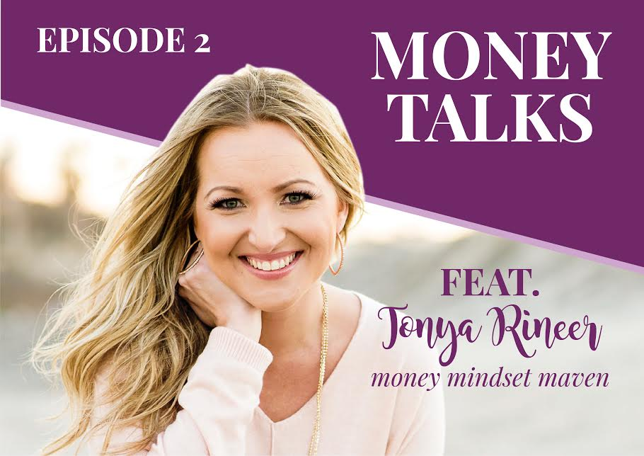 Episode 2: Money Talks with Tonya Rineer